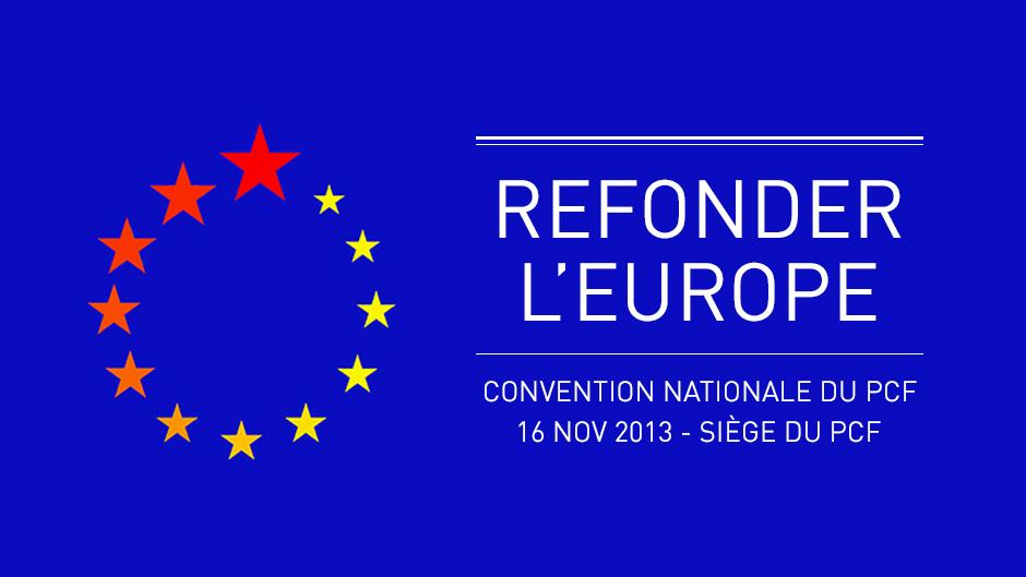 Refonder l'Europe – Préparation de la convention nationale du 16 novembre !