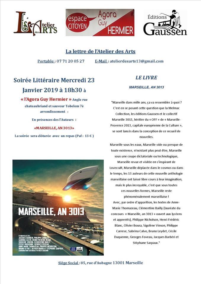 L'Atelier des ARTS Hors les Murs : Soirée littéraire le 23 janvier 2019, «Marseille An 3013» à l'Agora Guy Hermier