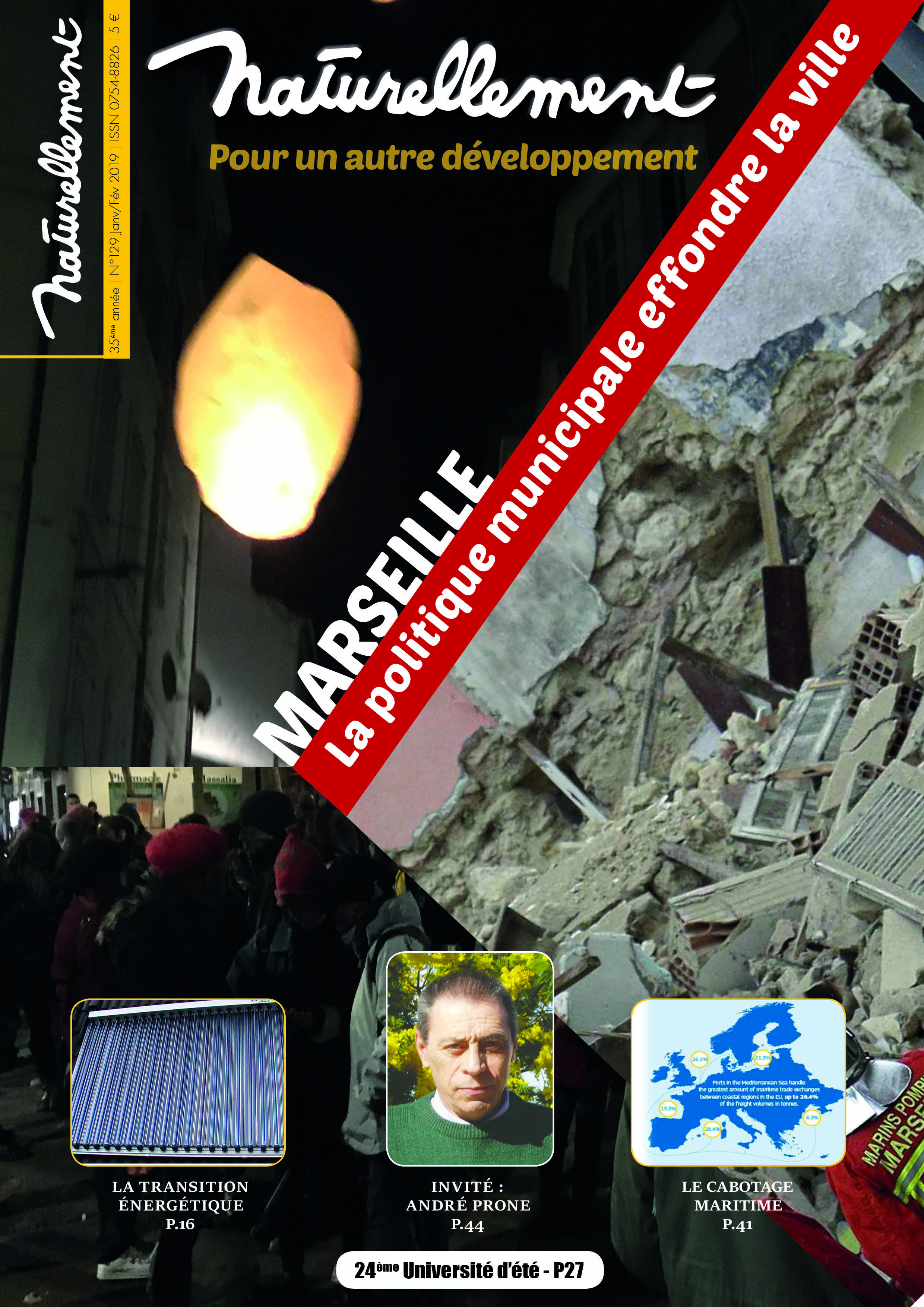 Marseille : La politique municipale effondre la ville ! à découvrir dans la revue Naturellement