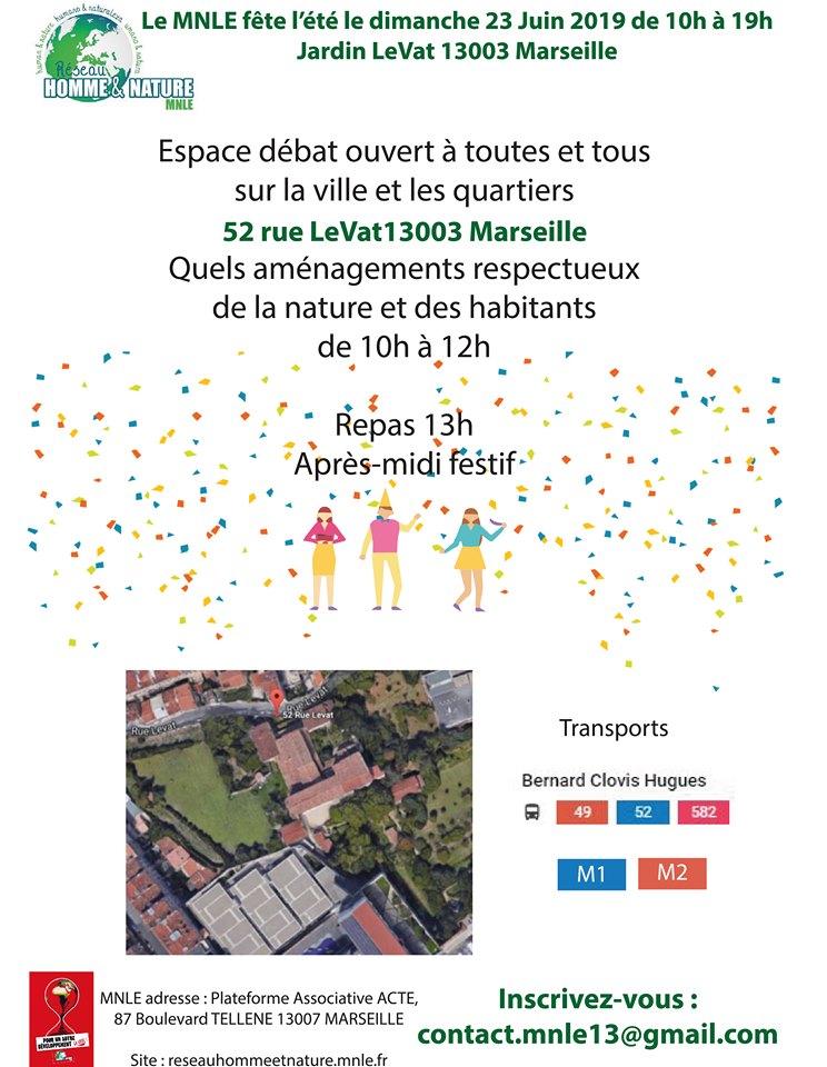 (2) MNLE 13 : Lancement de la Fête de l'été  dans le jardin Levat et participation aux Etats généraux de Marseille