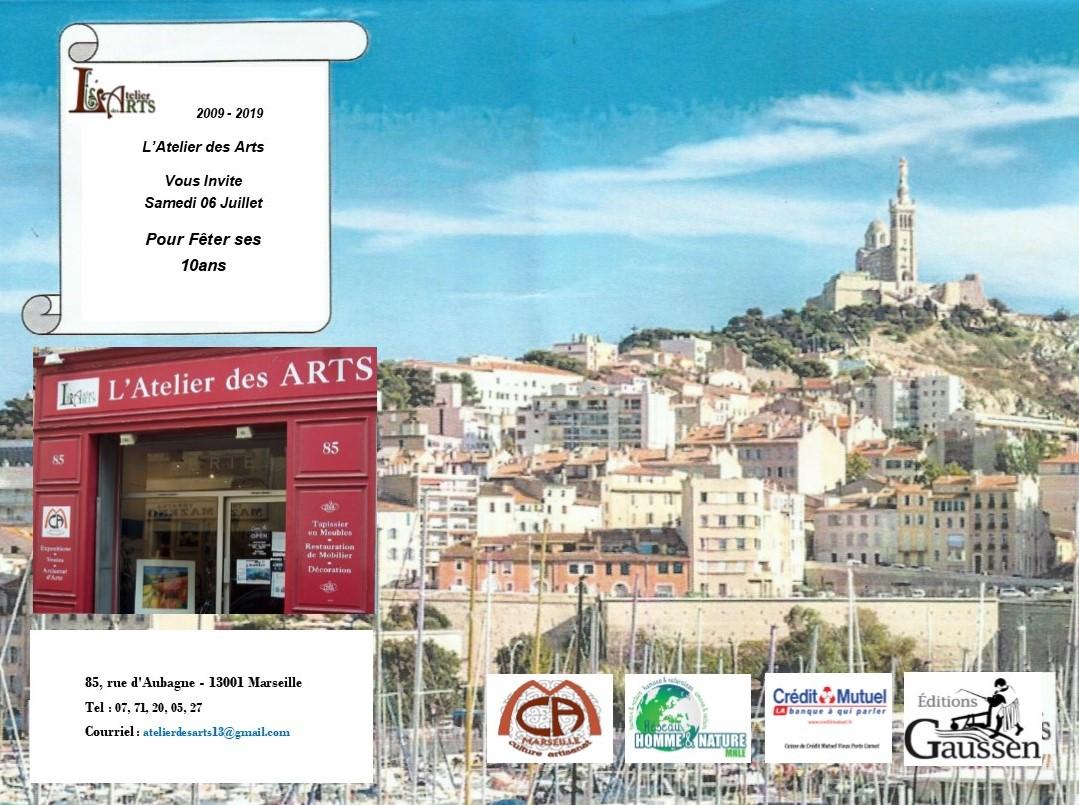 (1) Le 6 juillet l'Atelier des Arts Fête ses dix ans : Comme le Phénix la galerie renait au coeur de la rue d'Aubagne !