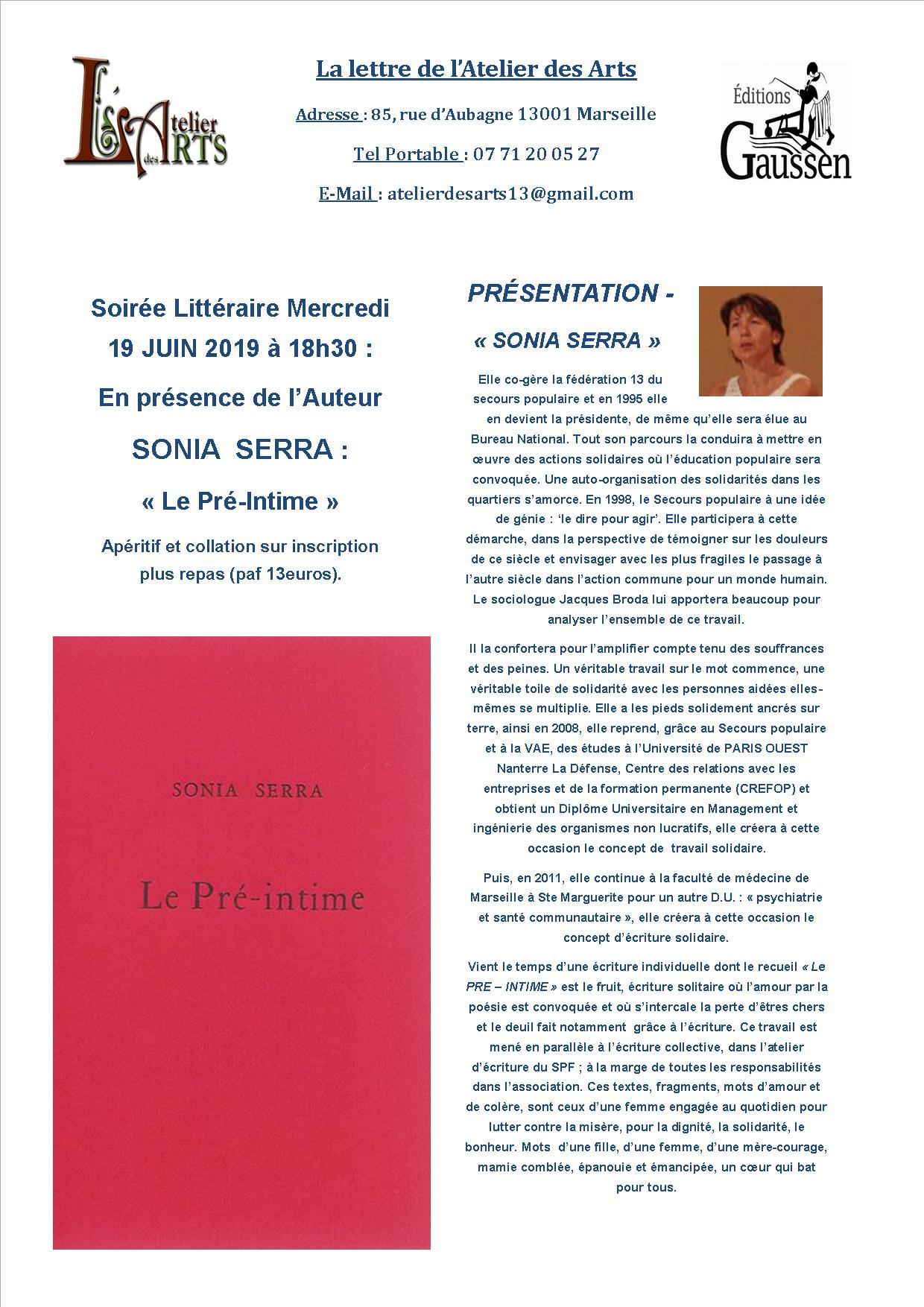 Soirée Littéraire Mercredi 19 Juin de 18h30 à 22h30 à l'Atelier des Arts avec l'auteur : SONIA SERRA