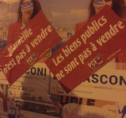 (1) Marseille : PPP Ecoles, Parc Valmer, La corderie, Rampe St Maurice …. Non Mesdames et Messieurs les élu.e.s Les Républicains La Ville n'est pas à vendre !