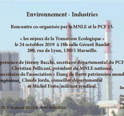 (1) Congrès du MNLE à Marseille 24 octobre 2019 – 1er étape  : Environnement / Industrie
