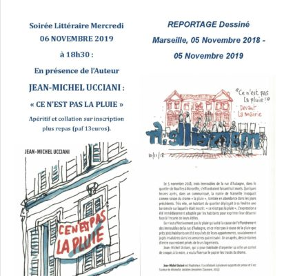 (1) du 5 au 9 novembre 2019 : Un an après la catastrophe de la rue d'Aubagne le 5 Novembre 2018, participons aux multiples manifestations qui seront organisées !