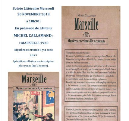 Atelier des Arts avec les éditions Gaussen : Soirée littéraire / Michel Callamand  /Marseille – Crimes et mystère il y a cent ans