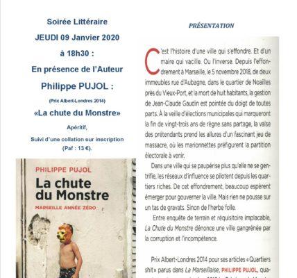 (1) Philippe PUJOL présentera » La chute du Monstre»  à l'Atelier des Arts le 9 janvier 2020 à 18h30