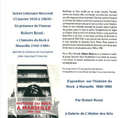 Présentation de «l' Histoire du Rock à Marseille 1960-1980» à l'Atelier des Arts Par Robert Rossi
