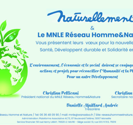 Le MNLE Réseau Homme&Nature vous présente ses vœux pour la nouvelle Année – En 2021 poursuivre nos engagements pour «Un Autre Développement»