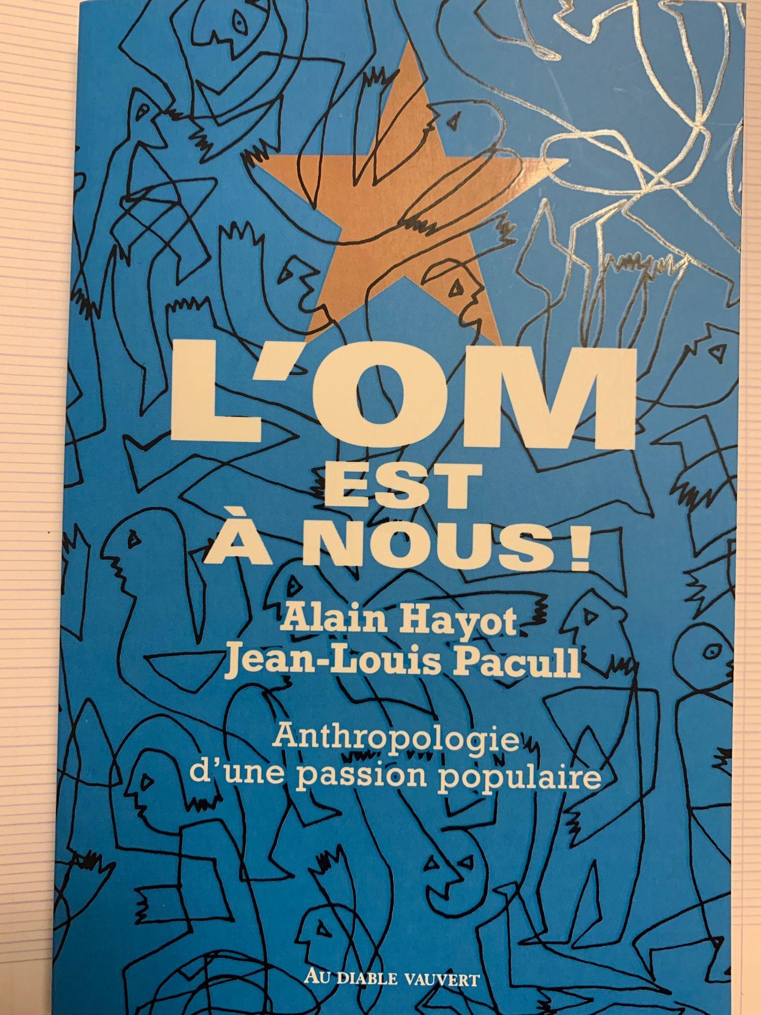 Agora Guy Hermier : Présentation du livre «L'OM est à NOUS !» Par Alain Hayot et Jean Louis Pacull